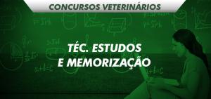 técnicas de estudos e memorização para concursos veterinários